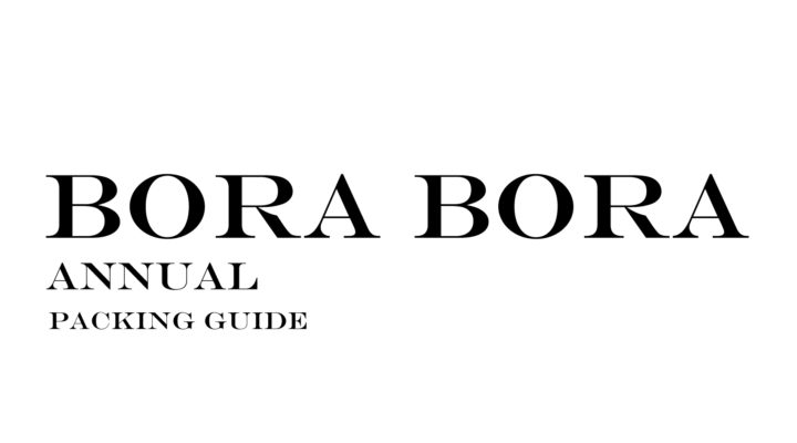 What to Wear to Bora Bora