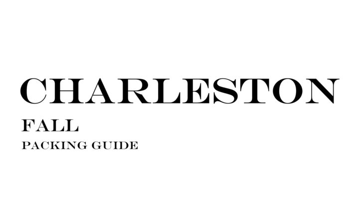 What to Wear to Charleston in the Fall