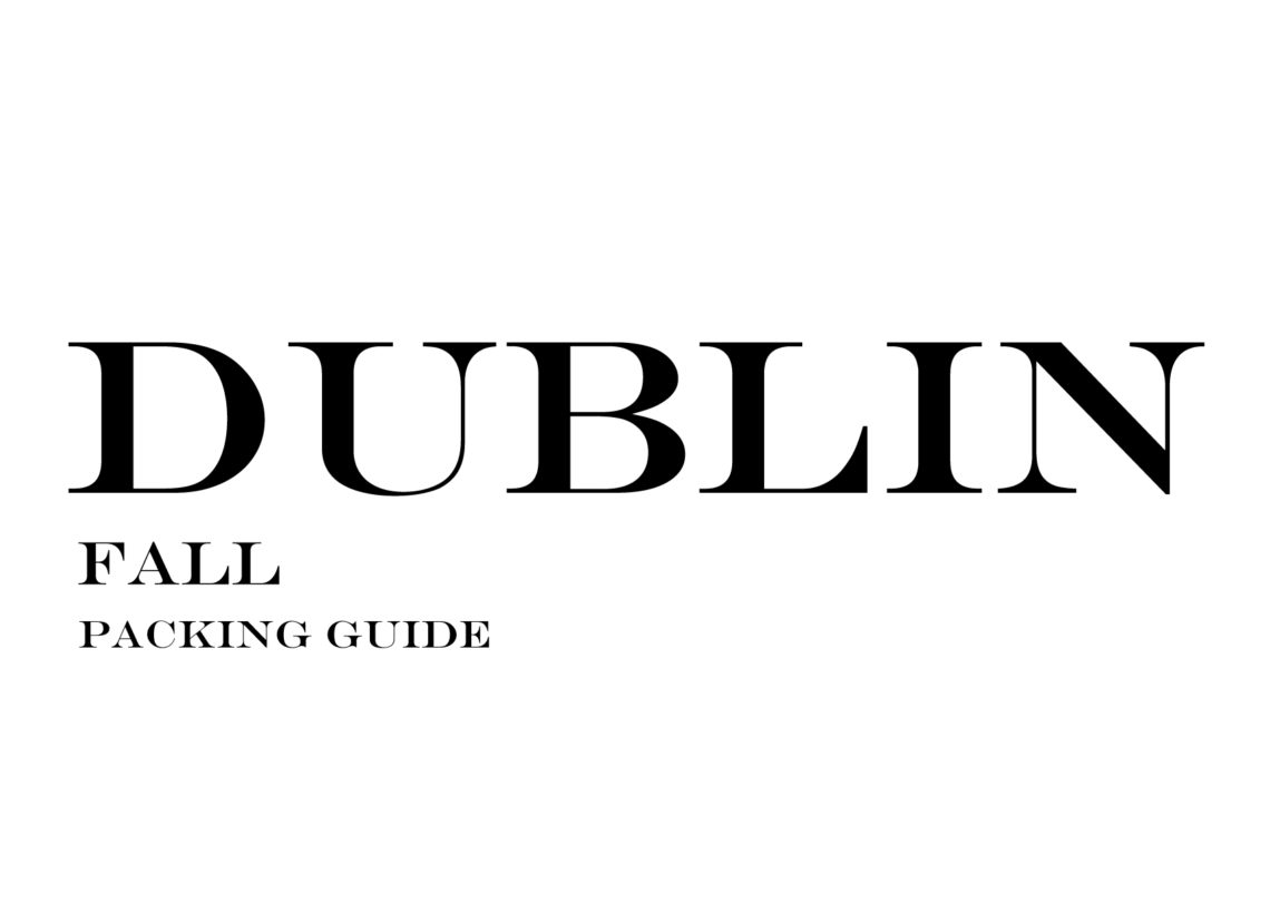 What to Wear to Dublin in the Fall