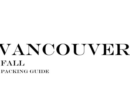 What to Wear to Vancouver in the Fall