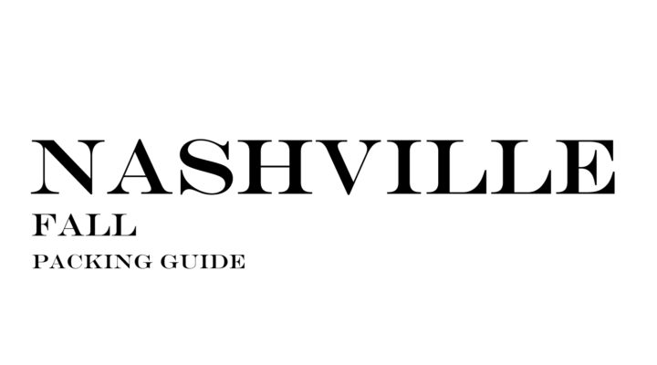 What to Wear to Nashville in the Fall