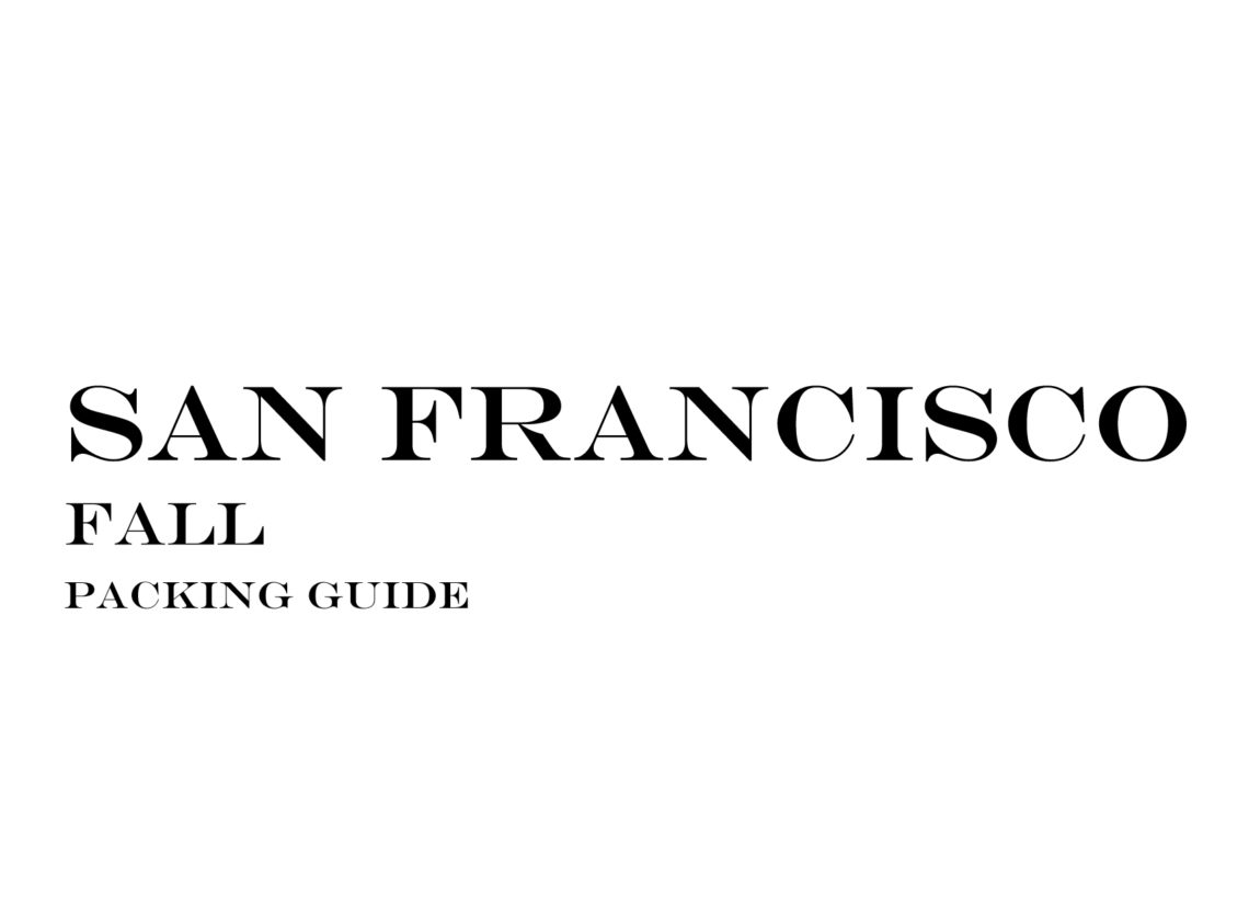 What to Wear to San Francisco in the Fall