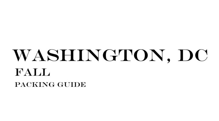 What to Wear to Washington, DC in the Fall