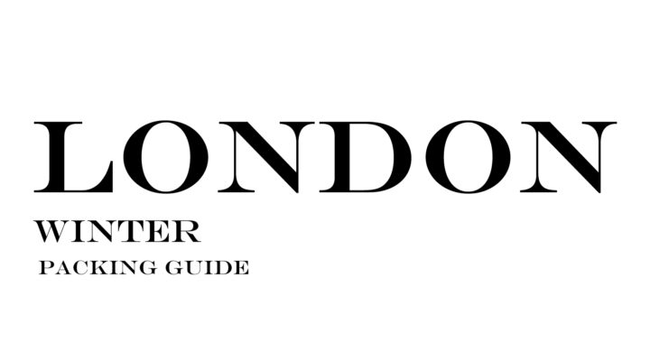 What to Wear to London in the Winter