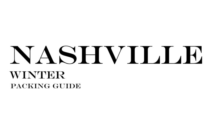 What to Wear to Nashville in the Winter