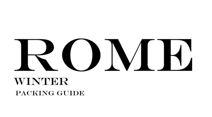 What to Wear to Rome in the Winter