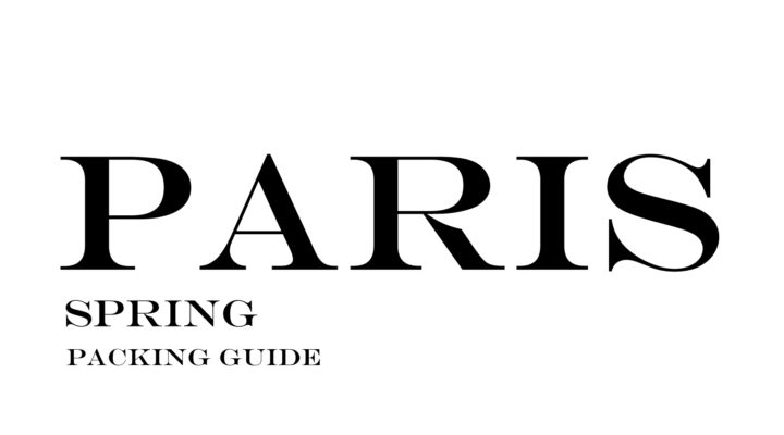 What to Wear to Paris in the Spring