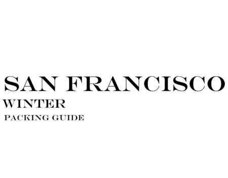 What to Wear to San Francisco in the Winter