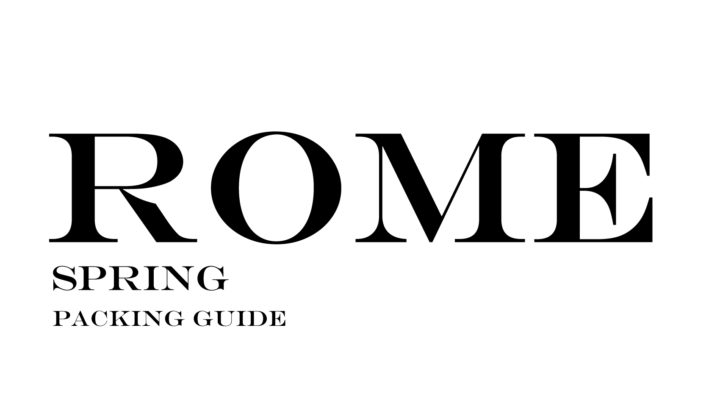 What to Wear to Rome in the Spring