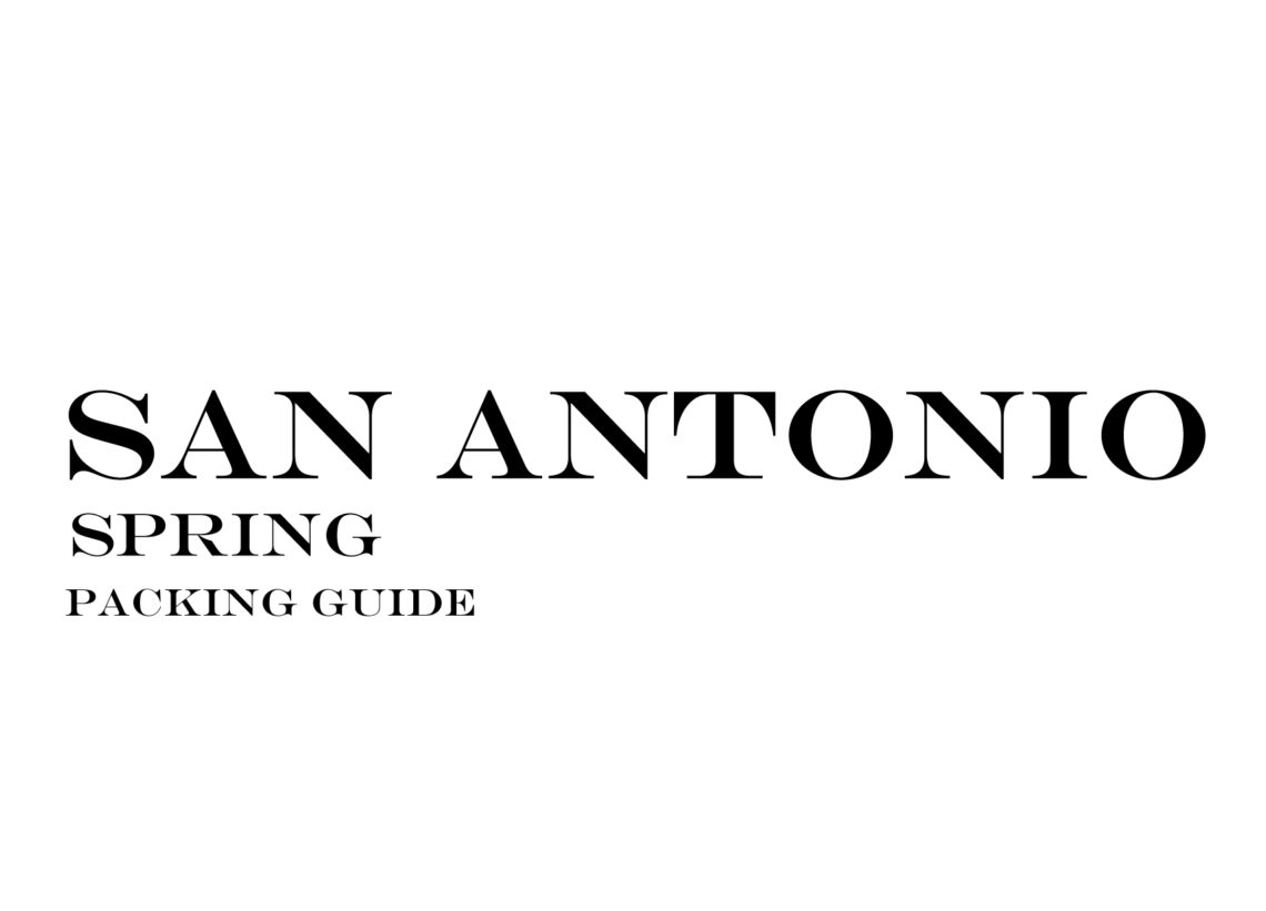 What to Wear to San Antonio in the Spring