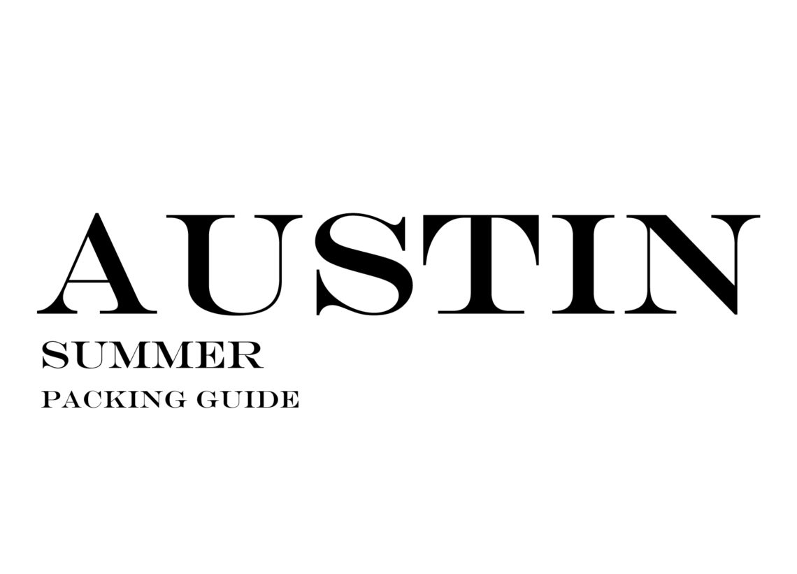 What to Wear to Austin in the Summer