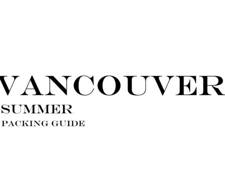 What to Wear to Vancouver in the Summer