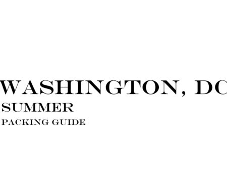 What to Wear to Washington, DC in the Summer