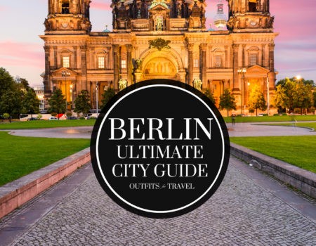 The Ultimate Berlin City Guide