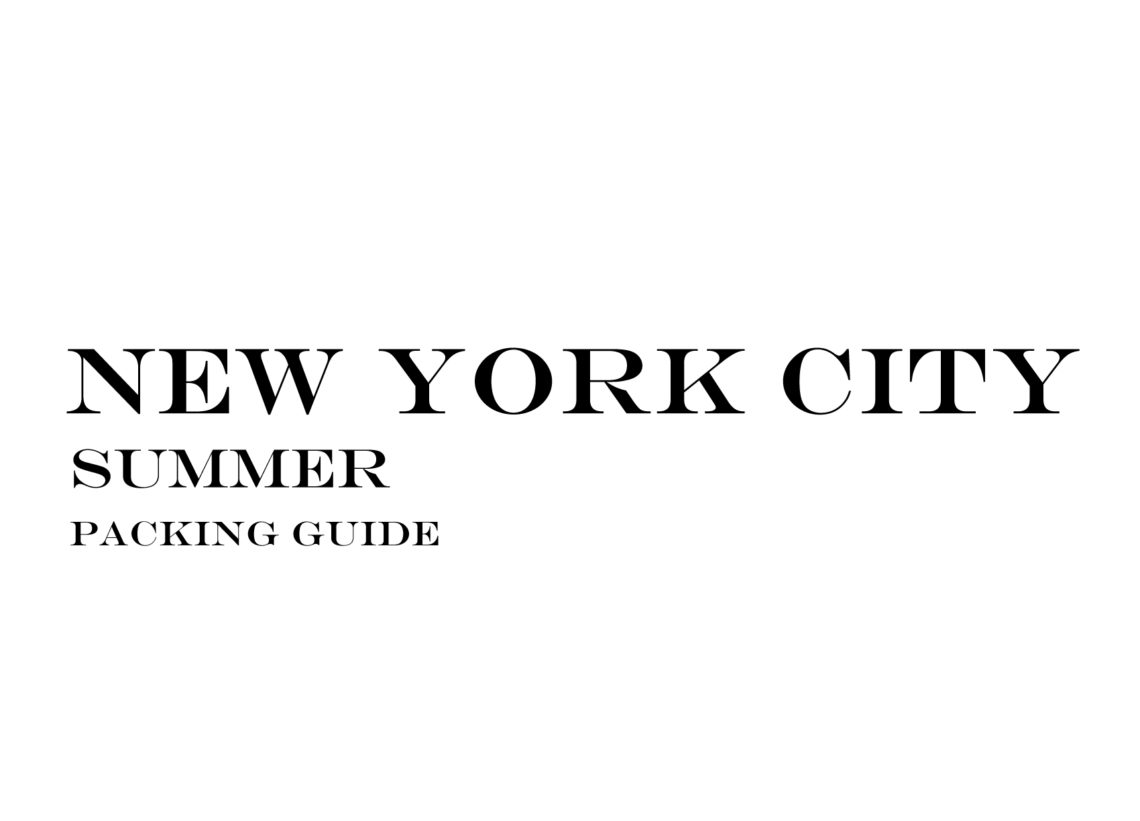 What to Wear to New York City in the Summer