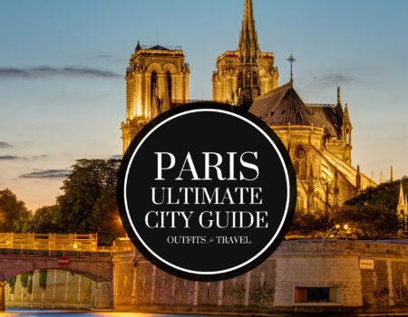 The Ultimate Paris City Guide